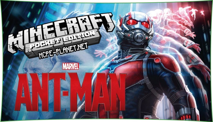 Ant-Man - мод на Человека муравья 1.7, 1.6, 1.4, 1.2.8, 1.1.5