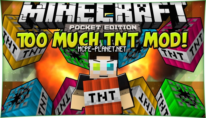 Too Much TNT - новая взрывчатка TNT 1.7, 1.6, 1.4, 1.2.8, 1.2, 1.1.5