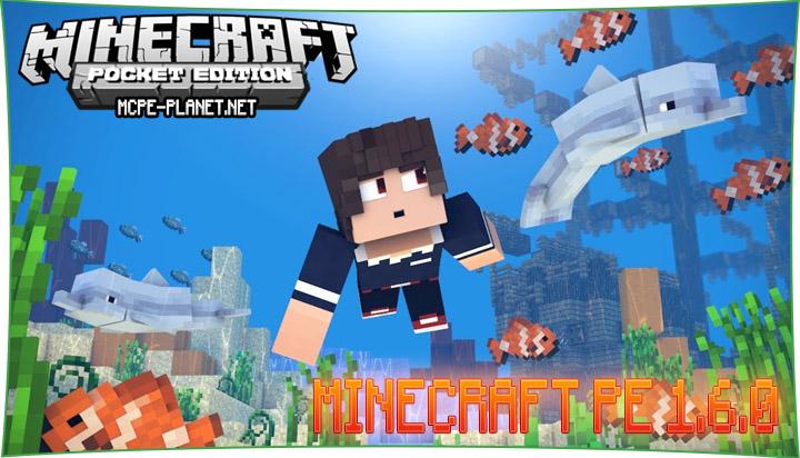 Скачать Minecraft 1.6.0 для Android